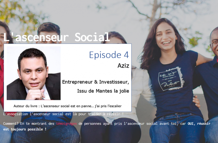 podcast ascenseur social episode 4 - Aziz
