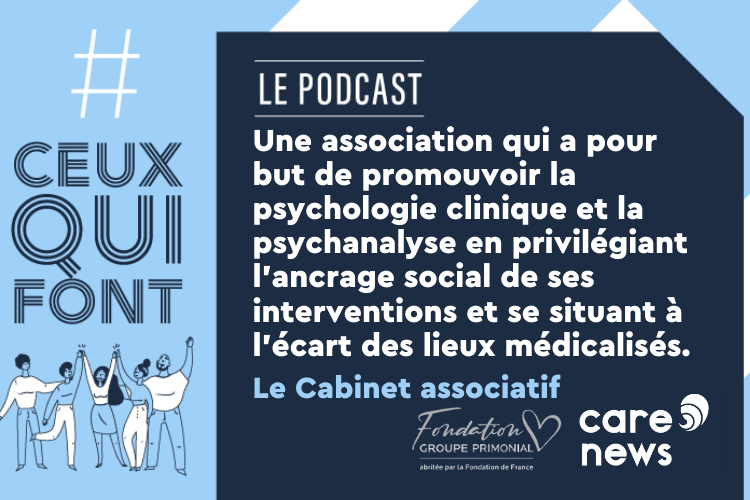 VISUEL%20PODCAST - #CeuxQuiFont: interview with Sabrina Siamer, clinical psychologist in the Association Cabinet
