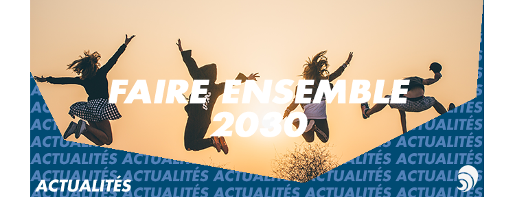 "La Fonda invite l'ensemble de la société civile à ""Faire ensemble 2030"""