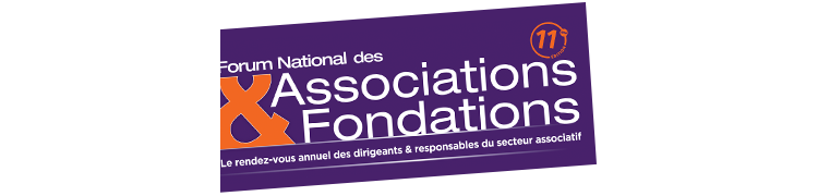 FORUM NATIONAL DES ASSOCIATIONS & DES FONDATIONS : NUMÉRIQUE & FISCALISATION