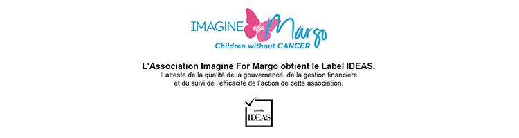 Imagine For Margo obtient le Label IDEAS