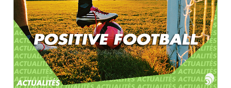 "[FOOTBALL DAY] ""Positive Football"" : l'UNFP accompagne l'engagement des joueurs"